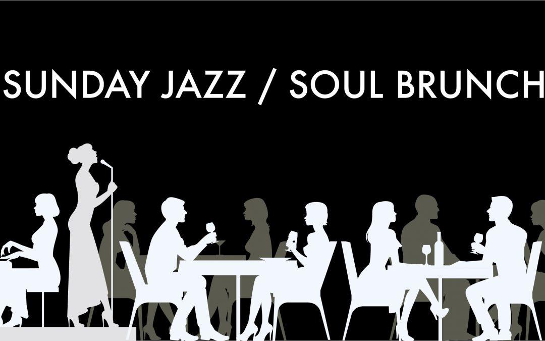 SUNDAY SOUL/JAZZ BRUNCH